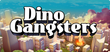 Dino Gangsters